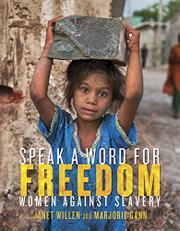 SPEAK A WORD FOR FREEDOM by Janet Willen