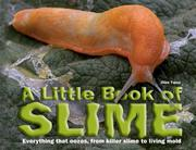 A LITTLE BOOK OF SLIME by Clint Twist