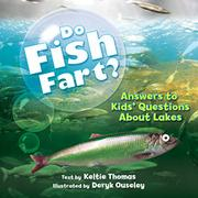 DO FISH FART? by Keltie Thomas