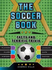 THE SOCCER BOOK by Andrea Mills