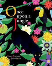ONCE UPON A JUNGLE by Laura  Knowles