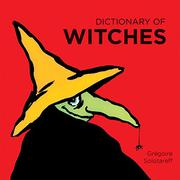 DICTIONARY OF WITCHES by Grégoire  Solotareff