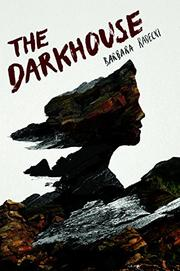 THE DARKHOUSE by Barbara Radecki