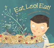 EAT, LEO! EAT! by Caroline Adderson