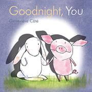 GOODNIGHT, YOU by Geneviève Côté