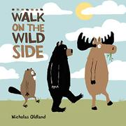 WALK ON THE WILD SIDE by Nicholas Oldland