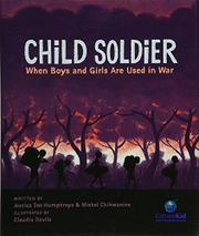 CHILD SOLDIER by Jessica Dee Humphreys