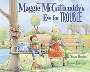 MAGGIE MCGILLICUDDY'S EYE FOR TROUBLE by Susan Hughes