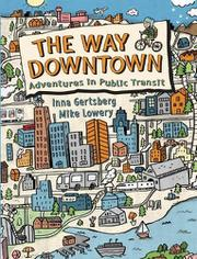 THE WAY DOWNTOWN by Inna Gertsberg