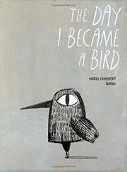 THE DAY I BECAME A BIRD by Ingrid Chabbert
