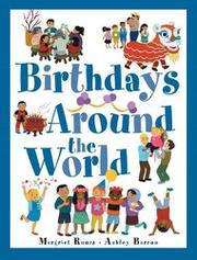BIRTHDAYS AROUND THE WORLD by Margriet Ruurs