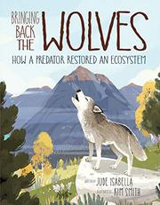 BRINGING BACK THE WOLVES by Jude Isabella
