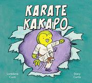 KARATE KAKAPO by Loredana Cunti