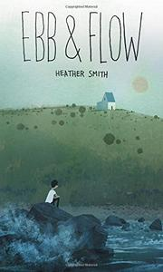 EBB AND FLOW by Heather T. Smith