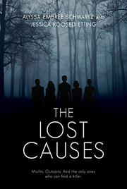 THE LOST CAUSES by Jessica Koosed Etting