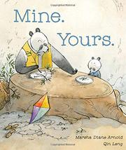 MINE. YOURS. by Marsha Diane Arnold