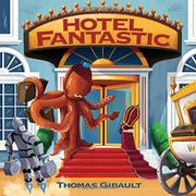 HOTEL FANTASTIC by Thomas Gibault