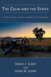 The Calm and The Strife by David J. Sloat