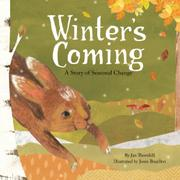 WINTER'S COMING by Jan Thornhill