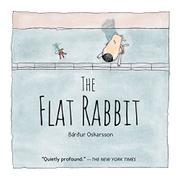 THE FLAT RABBIT by Bárdur Oskarsson
