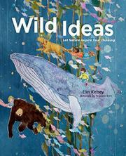 WILD IDEAS by Elin Kelsey
