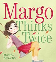 MARGO THINKS TWICE by Monica Arnaldo