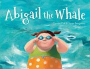ABIGAIL THE WHALE by Davide Cali