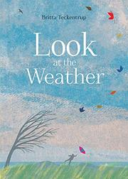LOOK AT THE WEATHER by Britta Teckentrup