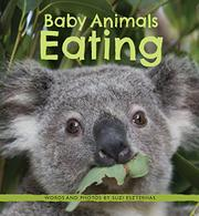 BABY ANIMALS EATING by Suzi Eszterhas