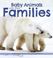 BABY ANIMALS WITH THEIR FAMILIES by Suzi Eszterhas