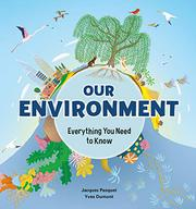 OUR ENVIRONMENT by Jacques Pasquet