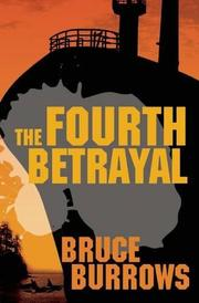 THE FOURTH BETRAYAL by Bruce Burrows