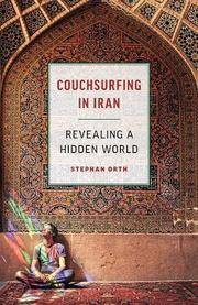 COUCHSURFING IN IRAN by Stephan Orth