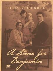 A STONE FOR BENJAMIN by Fiona Gold Kroll