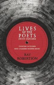 LIVES OF THE POETS (WITH GUITARS) by Ray Robertson