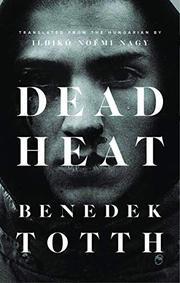 DEAD HEAT by Benedek Totth