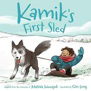 KAMIK'S FIRST SLED by Matilda Sulurayok