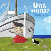 UNA HUNA? by Susan Aglukark