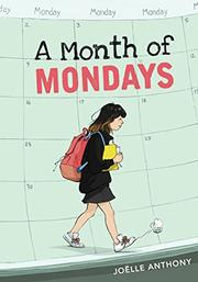 A MONTH OF MONDAYS by Joëlle Anthony
