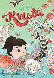 KRISTA KIM-BAP by Angela Ahn