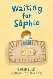 WAITING FOR SOPHIE by Sarah Ellis