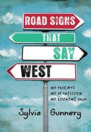 ROAD SIGNS THAT SAY WEST by Sylvia Gunnery