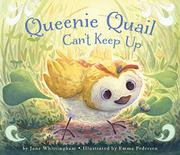 QUEENIE QUAIL CAN'T KEEP UP by Jane Whittingham