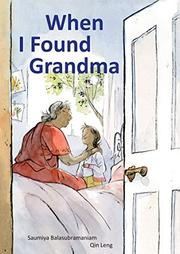 WHEN I FOUND GRANDMA by Saumiya Balasubramaniam