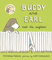 BUDDY AND EARL MEET THE NEIGHBORS by Maureen Fergus