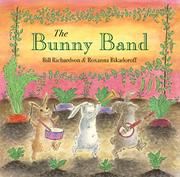 THE BUNNY BAND by Bill Richardson