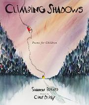 CLIMBING SHADOWS by Shannon Bramer