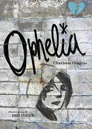 OPHELIA by Charlotte Gingras