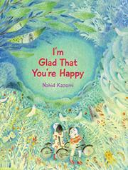 I'M GLAD THAT YOU'RE HAPPY by Nahid Kazemi