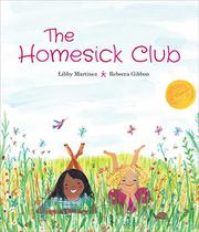 THE HOMESICK CLUB by Libby Martinez